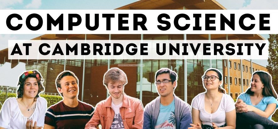 Computer Science students at the University of Cambridge
